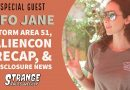 Storm Area 51, AlienCon, and Disclosure with UFO Jane