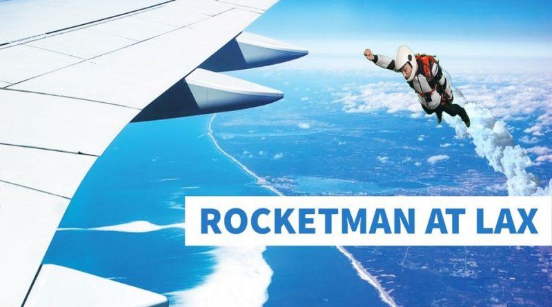 Rocketman at LAX